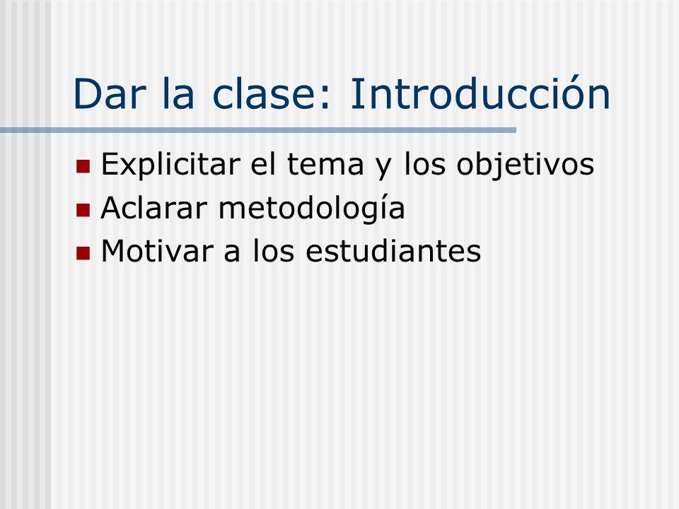 Dar la clase: Introducción