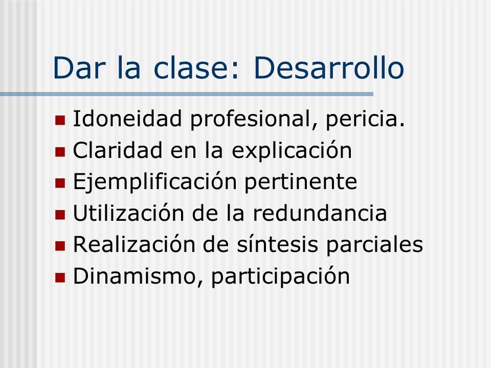 Dar la clase: Desarrollo