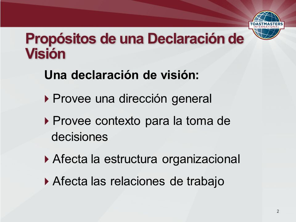 Propósitos de una Declaración de Visión
