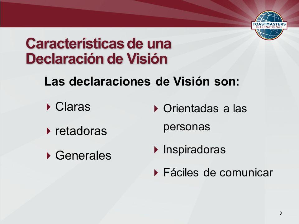 Características de una Declaración de Visión