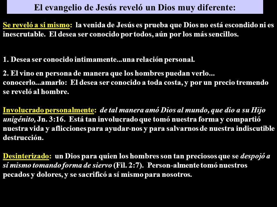 El evangelio de Jesús reveló un Dios muy diferente: