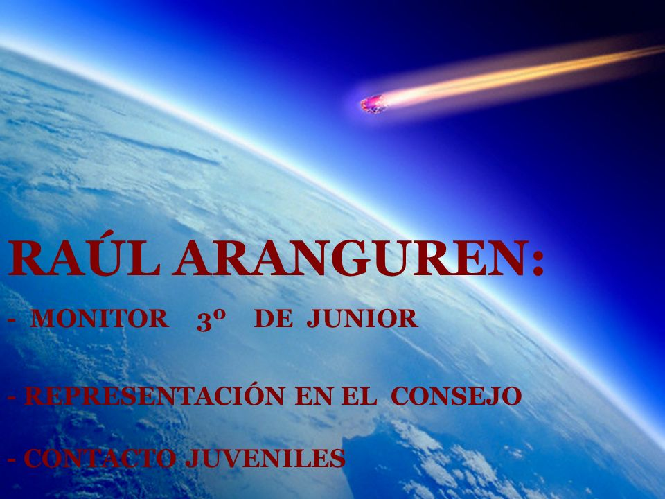 RAÚL ARANGUREN: - MONITOR 3º DE JUNIOR