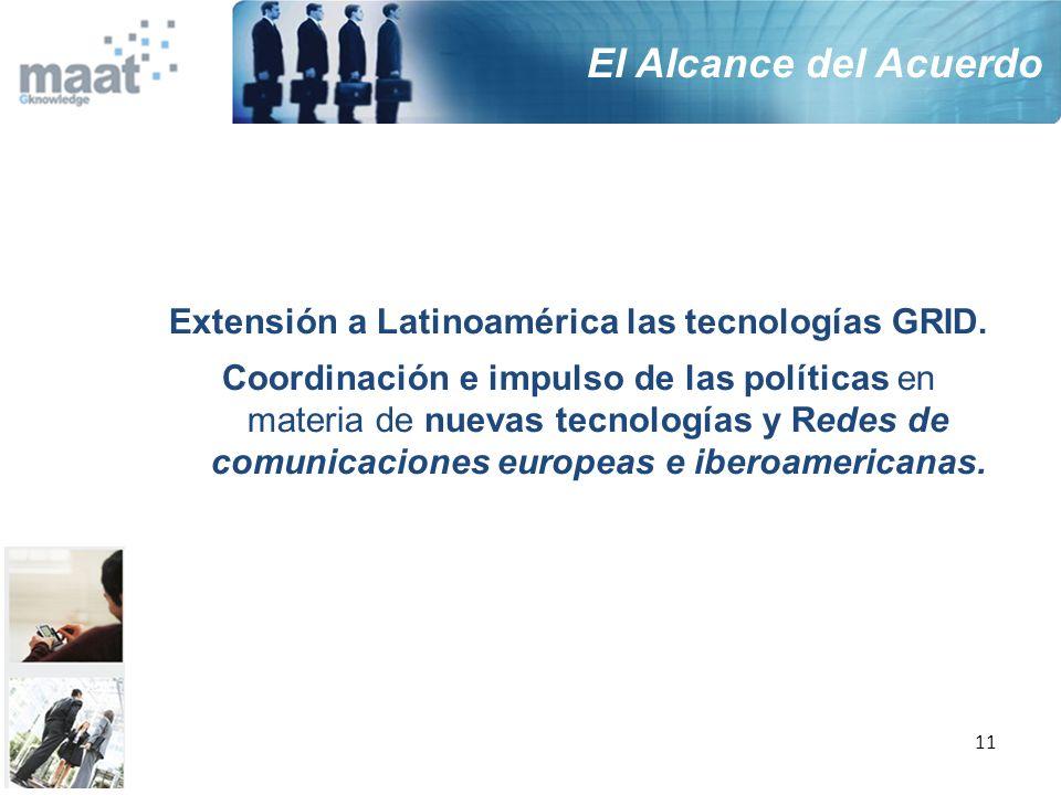 Extensión a Latinoamérica las tecnologías GRID.