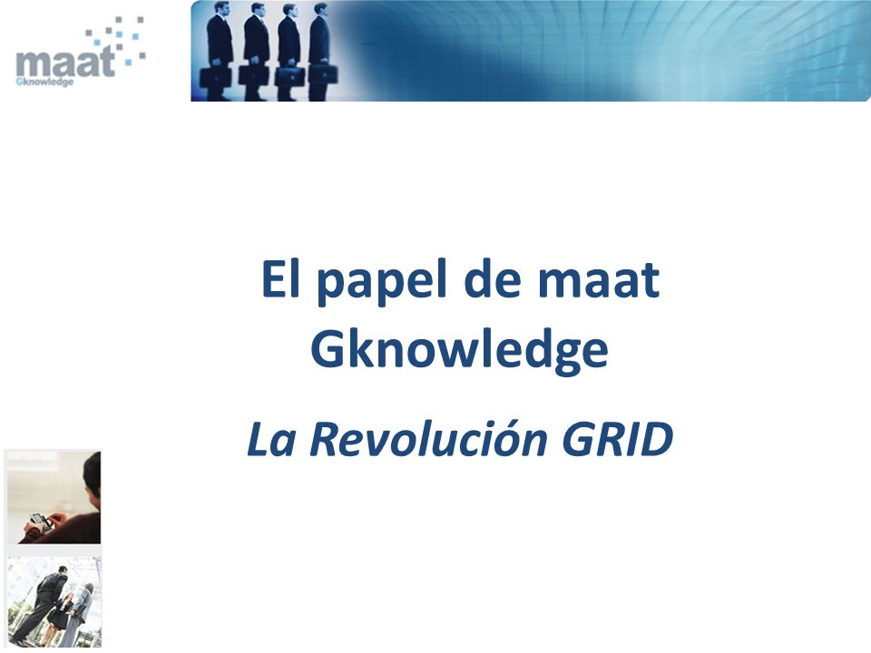 El papel de maat Gknowledge