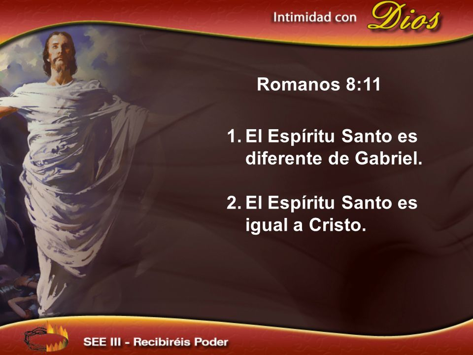 El Espíritu Santo es diferente de Gabriel.