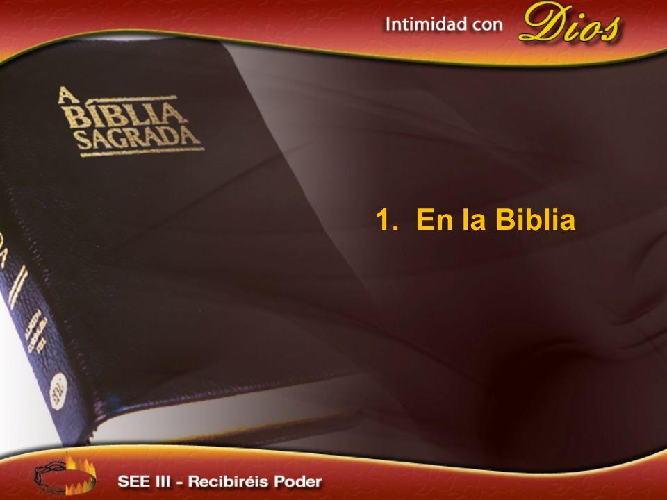 1. En la Biblia 1. En la Biblia