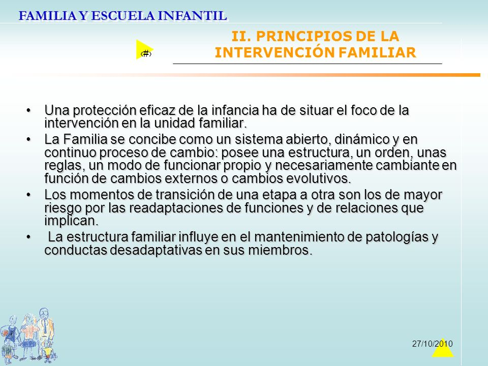 II. PRINCIPIOS DE LA INTERVENCIÓN FAMILIAR