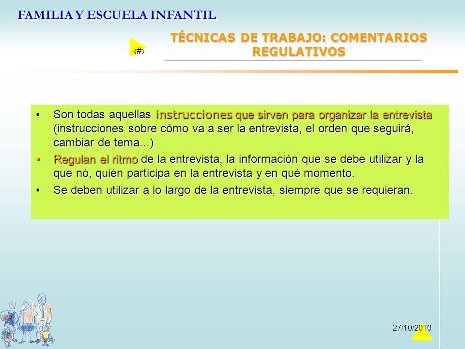 TÉCNICAS DE TRABAJO: COMENTARIOS REGULATIVOS