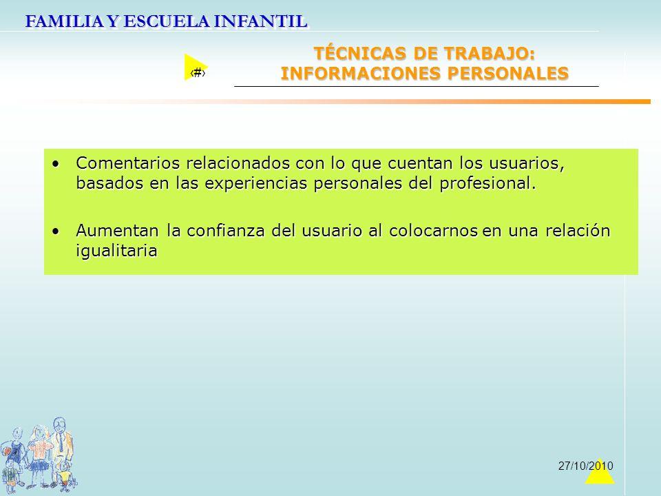 TÉCNICAS DE TRABAJO: INFORMACIONES PERSONALES