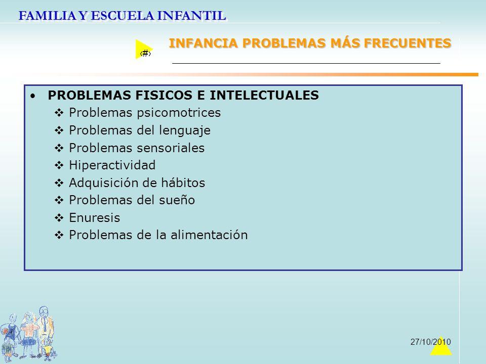 INFANCIA PROBLEMAS MÁS FRECUENTES