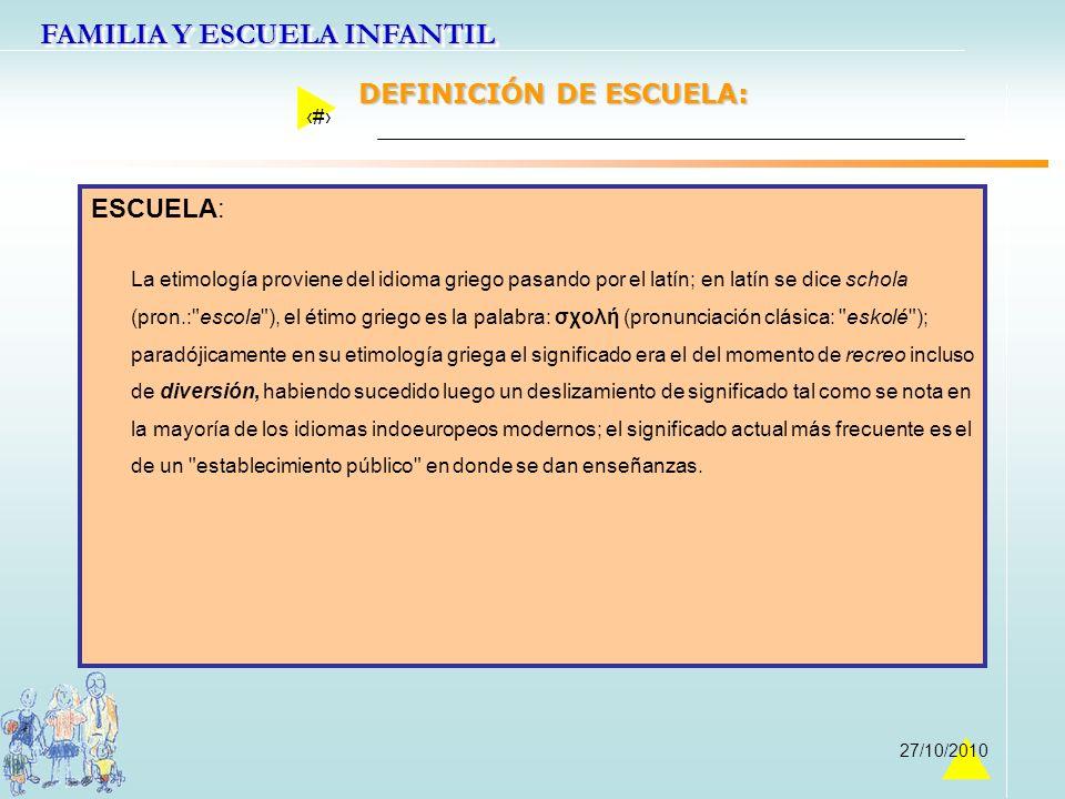DEFINICIÓN DE ESCUELA: