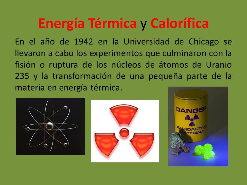 Energía Térmica y Calorífica