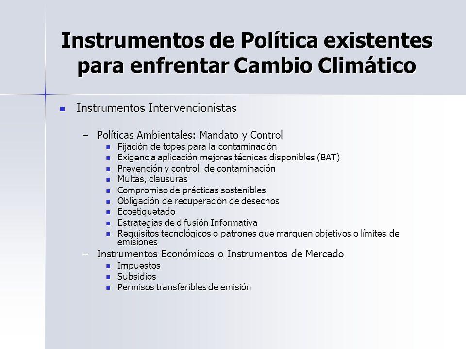 Instrumentos de Política existentes para enfrentar Cambio Climático