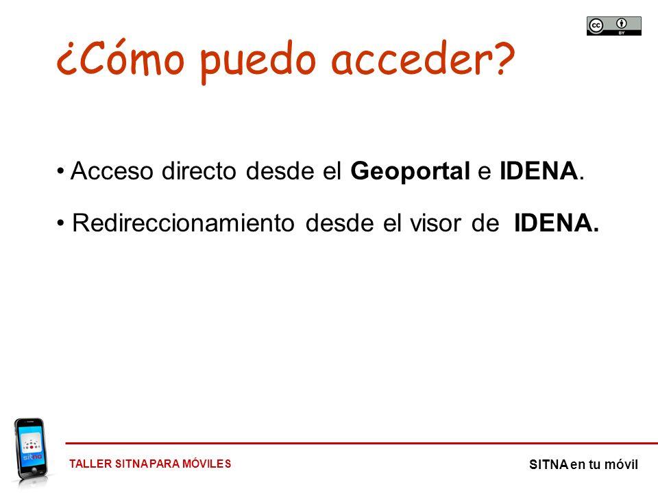 ¿Cómo puedo acceder Acceso directo desde el Geoportal e IDENA.