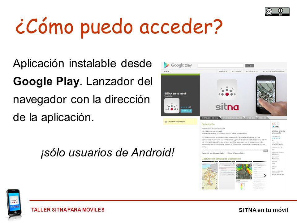 ¿Cómo puedo acceder Aplicación instalable desde Google Play. Lanzador del navegador con la dirección de la aplicación.