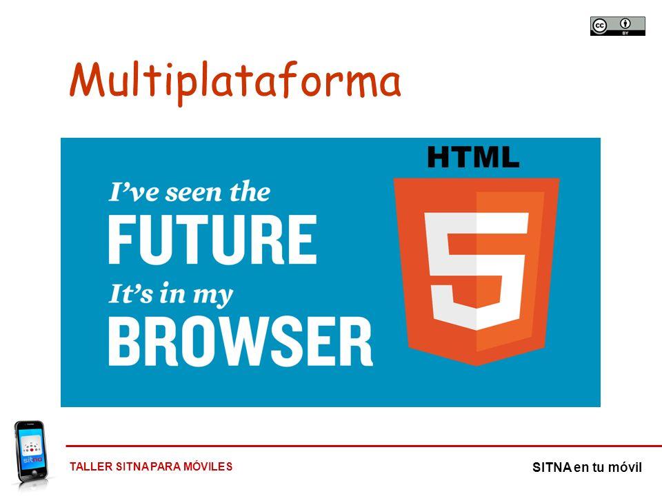 Multiplataforma HTML Desarrollo único, válido para todas las plataformas y dispositivos…