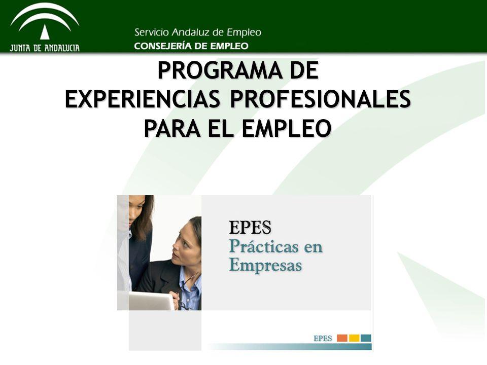 PROGRAMA DE EXPERIENCIAS PROFESIONALES PARA EL EMPLEO