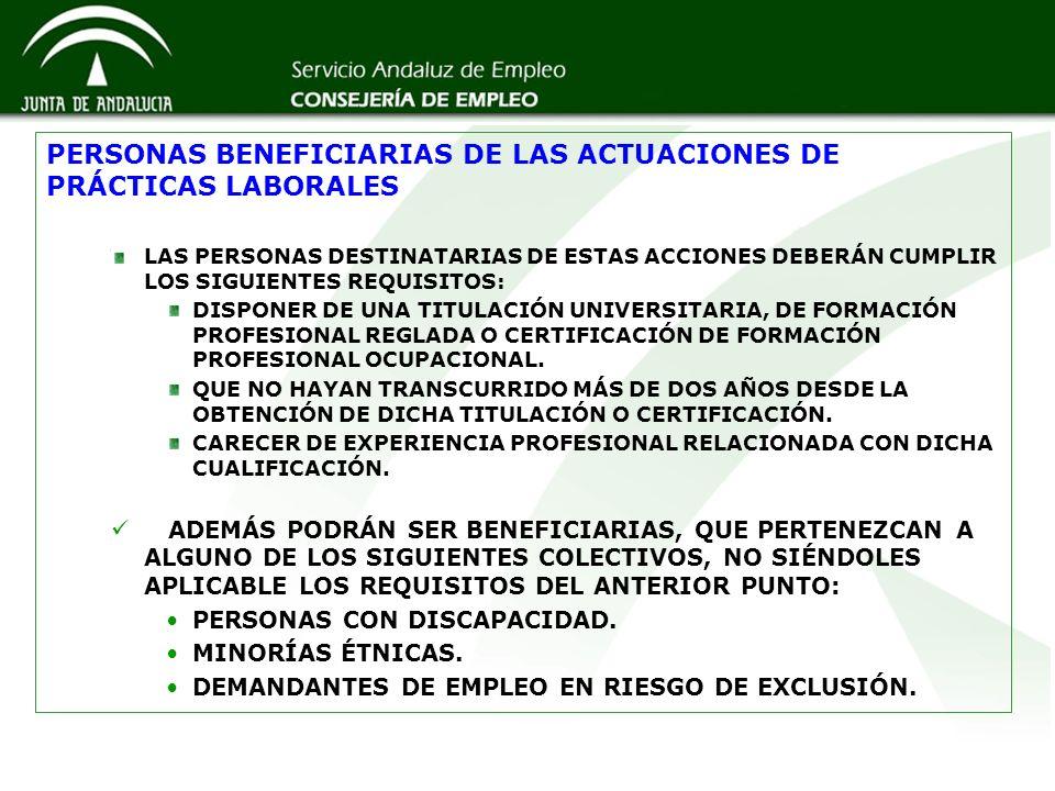PERSONAS BENEFICIARIAS DE LAS ACTUACIONES DE PRÁCTICAS LABORALES