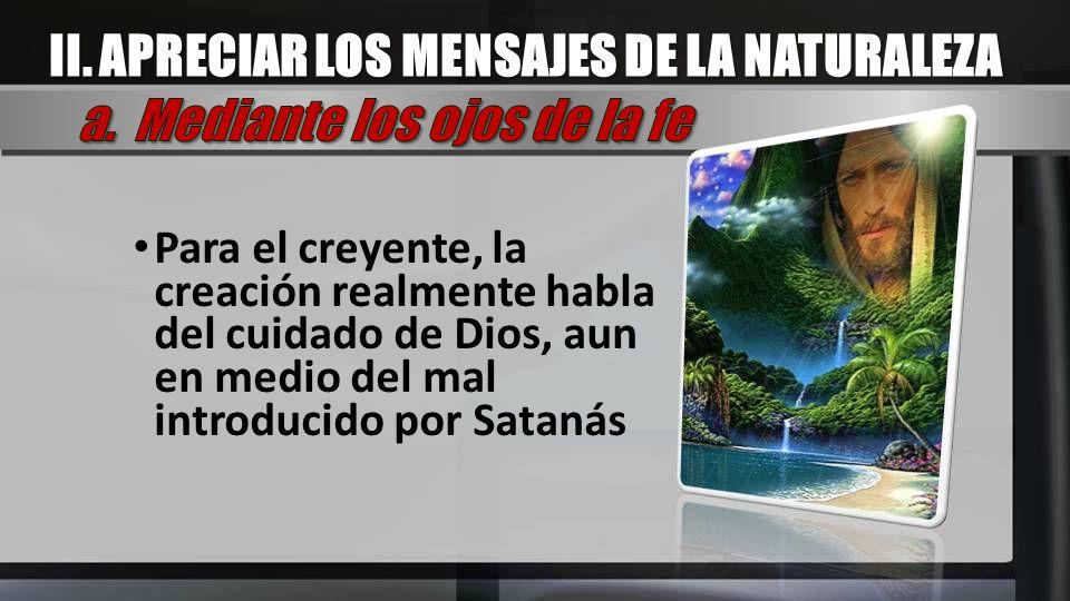 II. APRECIAR LOS MENSAJES DE LA NATURALEZA
