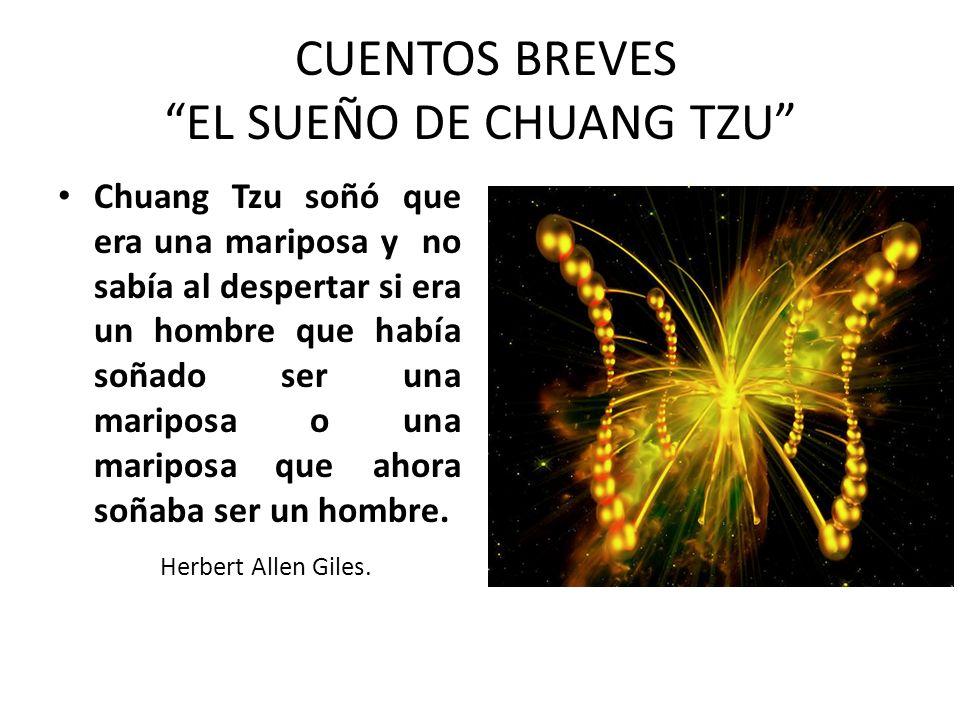 CUENTOS BREVES EL SUEÑO DE CHUANG TZU