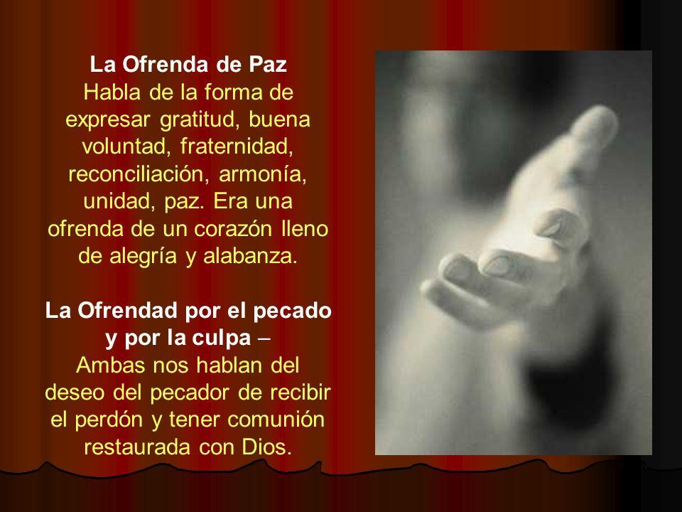 La Ofrendad por el pecado y por la culpa –