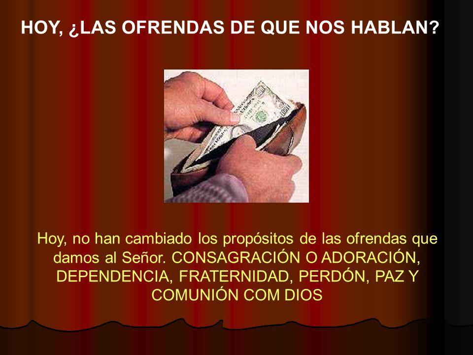 HOY, ¿LAS OFRENDAS DE QUE NOS HABLAN