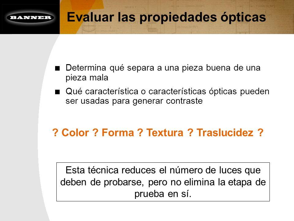 Evaluar las propiedades ópticas