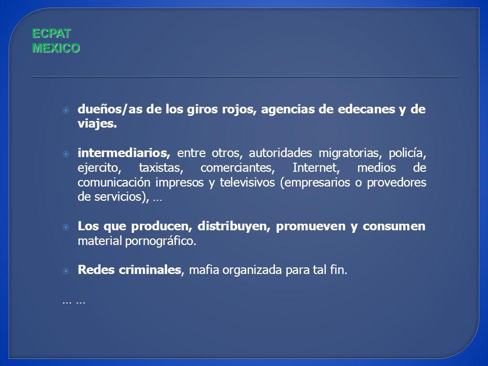ECPAT MEXICO dueños/as de los giros rojos, agencias de edecanes y de viajes.