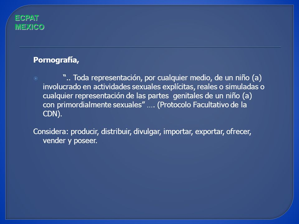 ECPAT MEXICO Pornografía,
