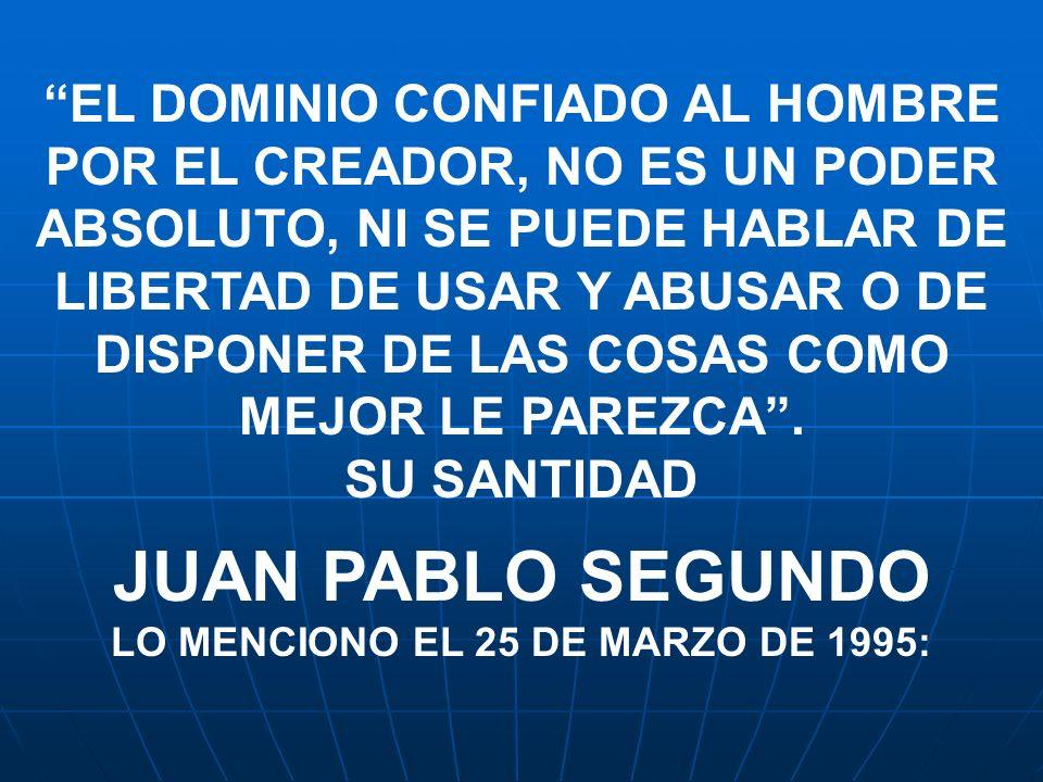 LO MENCIONO EL 25 DE MARZO DE 1995: