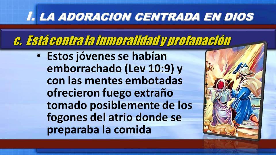 I. LA ADORACION CENTRADA EN DIOS