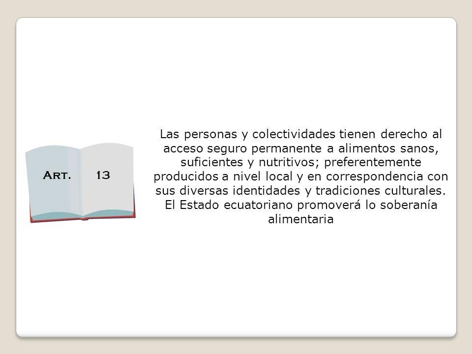 El Estado ecuatoriano promoverá lo soberanía alimentaria