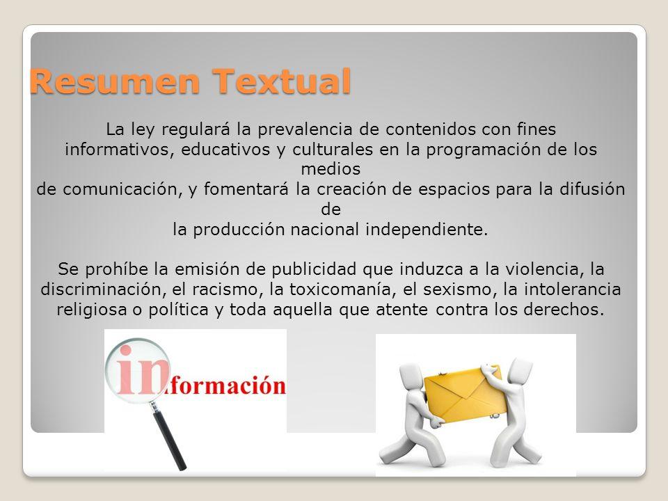 Resumen Textual La ley regulará la prevalencia de contenidos con fines