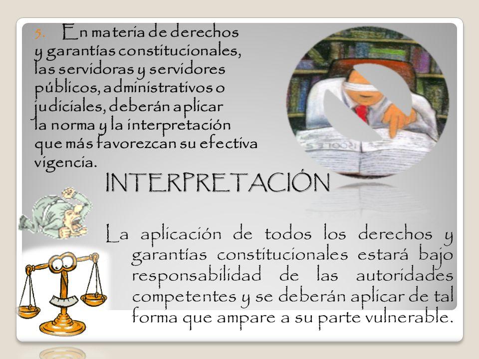 En materia de derechos y garantías constitucionales, las servidoras y servidores. públicos, administrativos o.