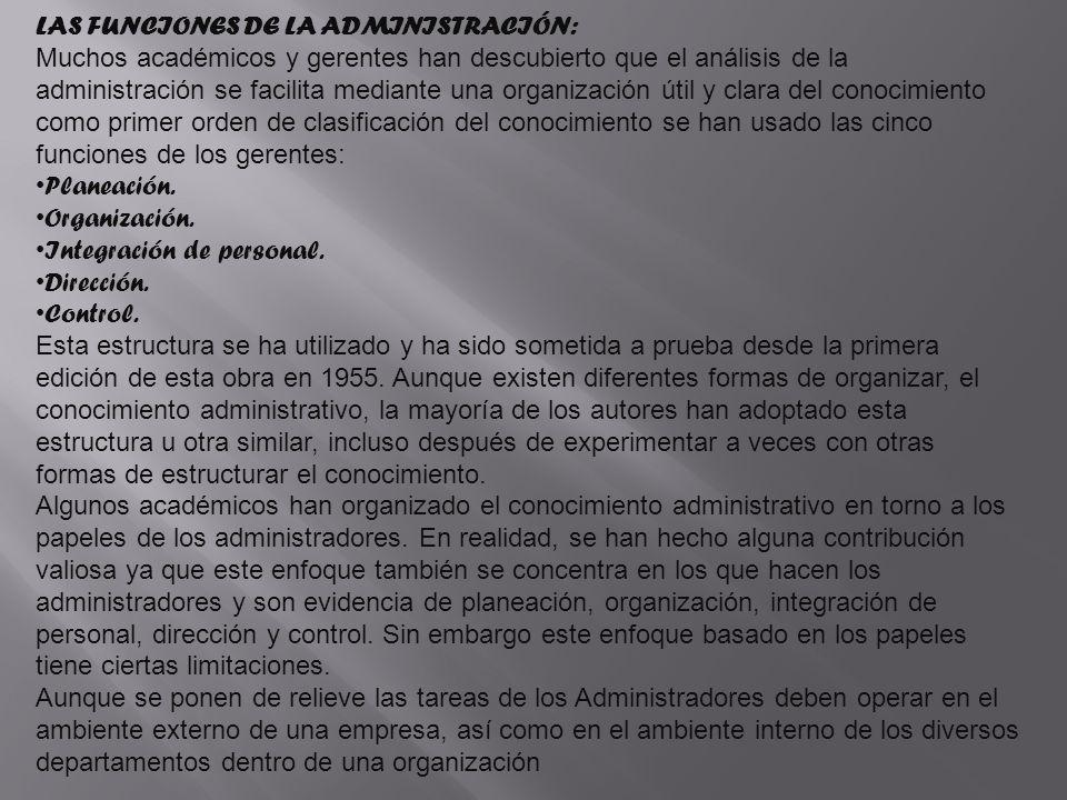 LAS FUNCIONES DE LA ADMINISTRACIÓN:
