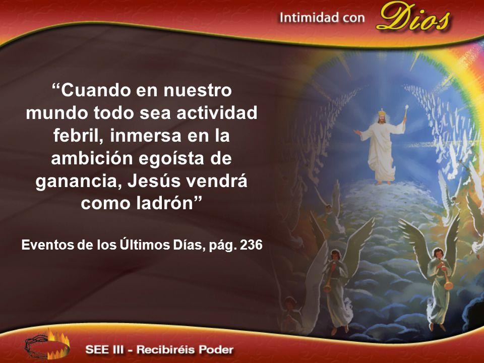 Eventos de los Últimos Días, pág. 236
