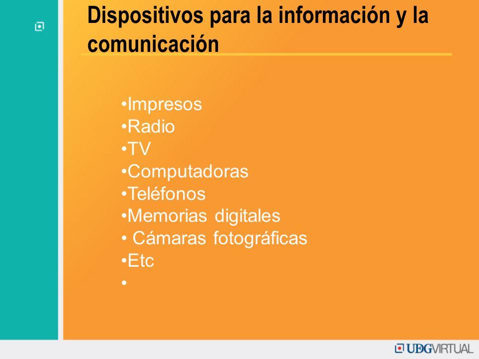 Dispositivos para la información y la comunicación