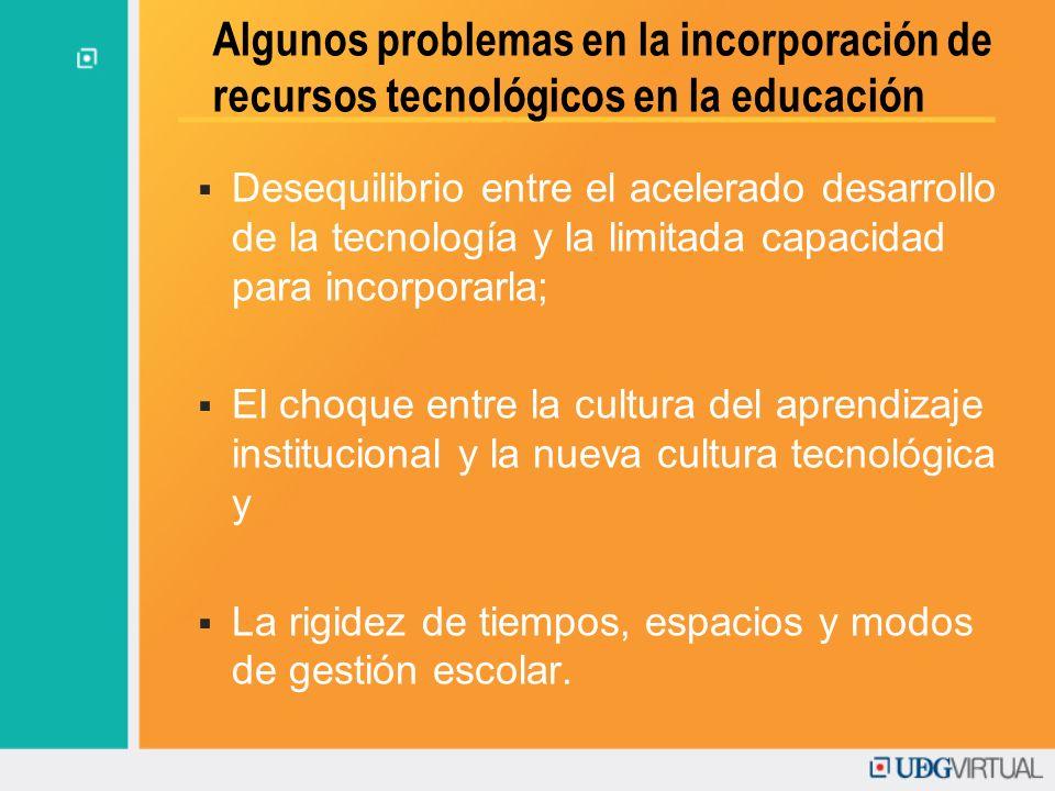 Algunos problemas en la incorporación de recursos tecnológicos en la educación