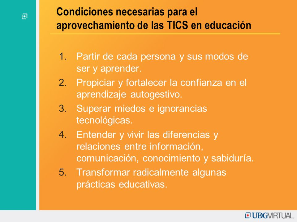 Condiciones necesarias para el aprovechamiento de las TICS en educación