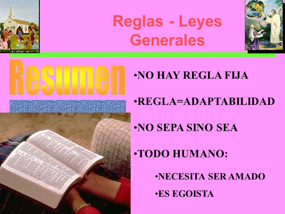 Reglas - Leyes Generales