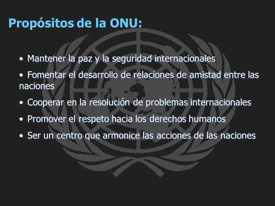 Propósitos de la ONU: Mantener la paz y la seguridad internacionales