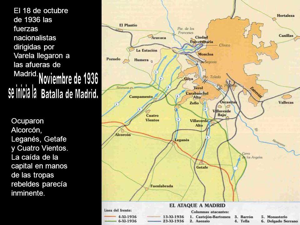 se inicia la Batalla de Madrid. Noviembre de 1936