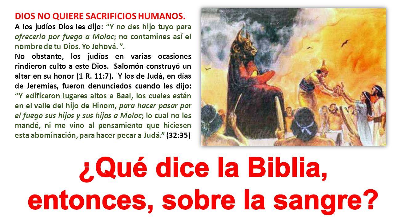 ¿Qué dice la Biblia, entonces, sobre la sangre