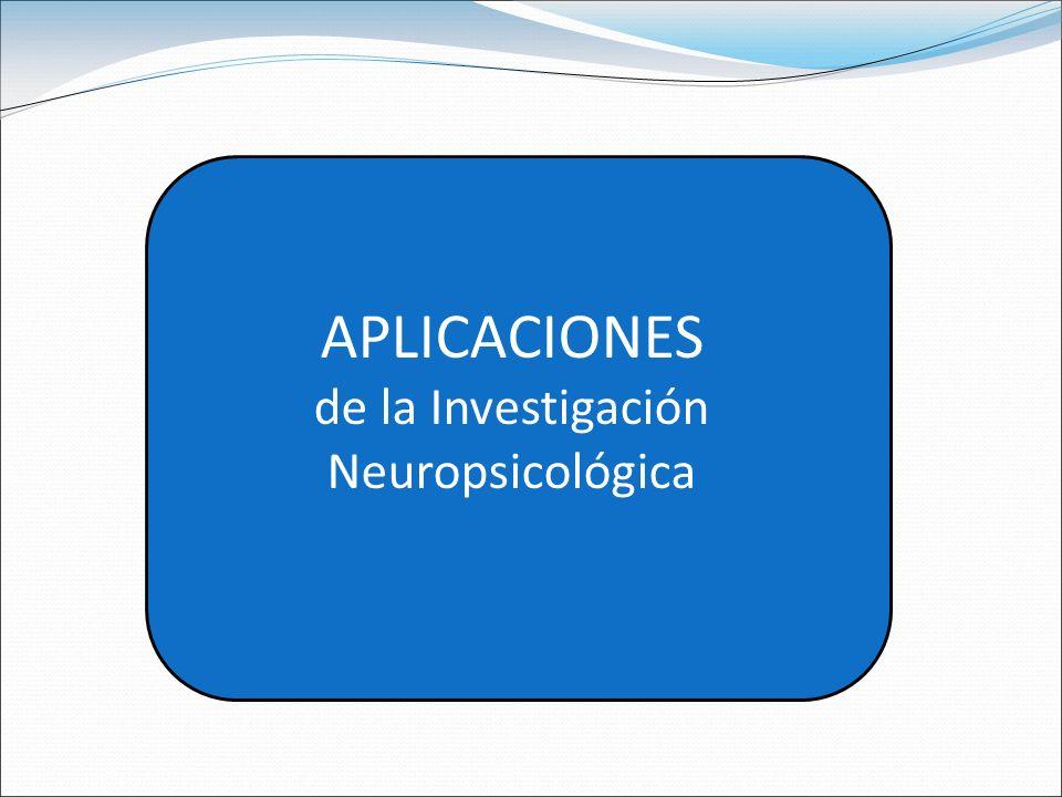 de la Investigación Neuropsicológica