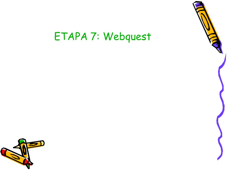 ETAPA 7: Webquest