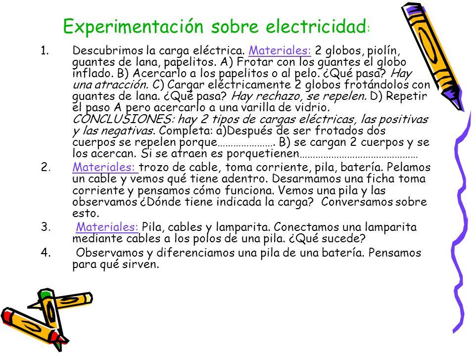 Experimentación sobre electricidad: