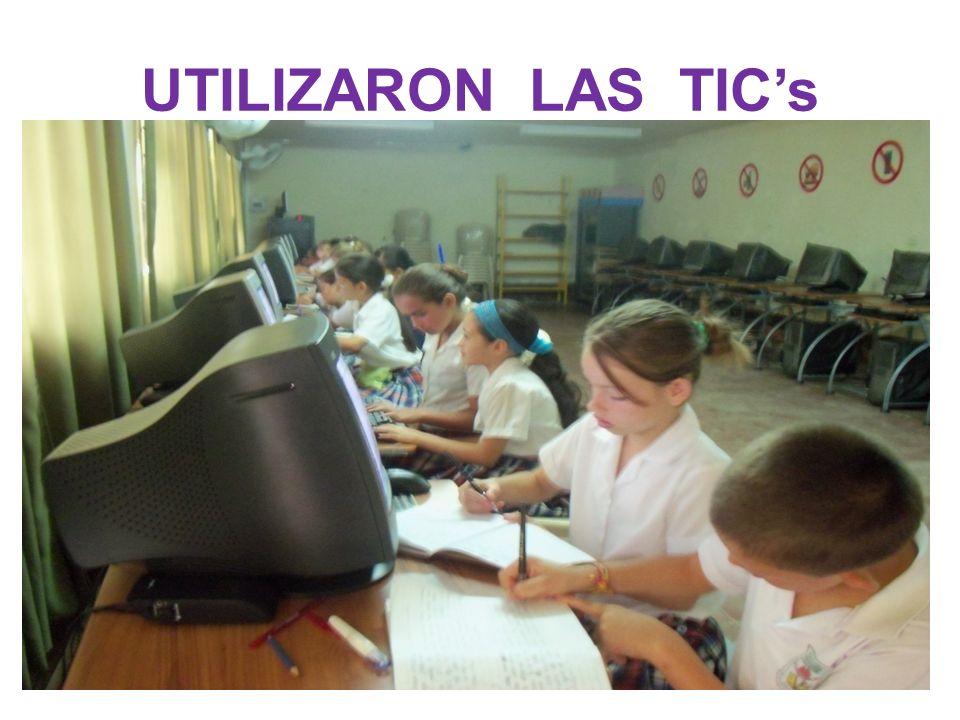UTILIZARON LAS TIC's