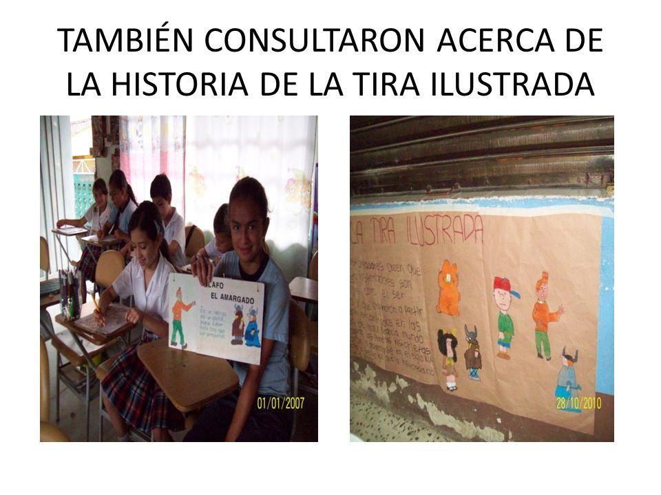 TAMBIÉN CONSULTARON ACERCA DE LA HISTORIA DE LA TIRA ILUSTRADA
