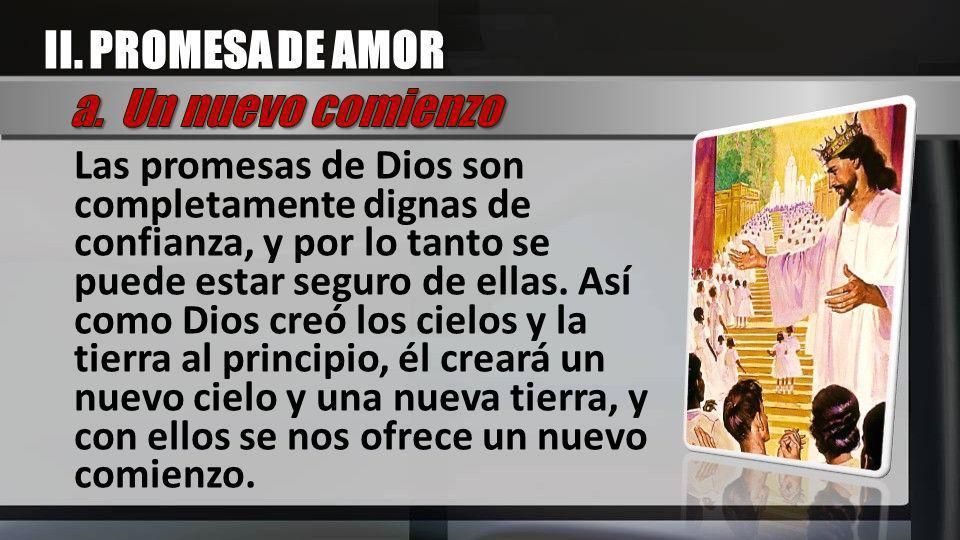 II. PROMESA DE AMOR a. Un nuevo comienzo