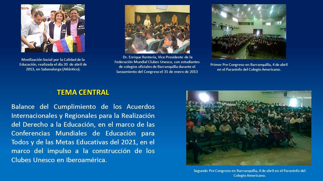 Dr. Enrique Rentería, Vice Presidente de la Federación Mundial Clubes Unesco, con estudiantes de colegios oficiales de Barranquilla durante el lanzamiento del Congreso el 31 de enero de 2013